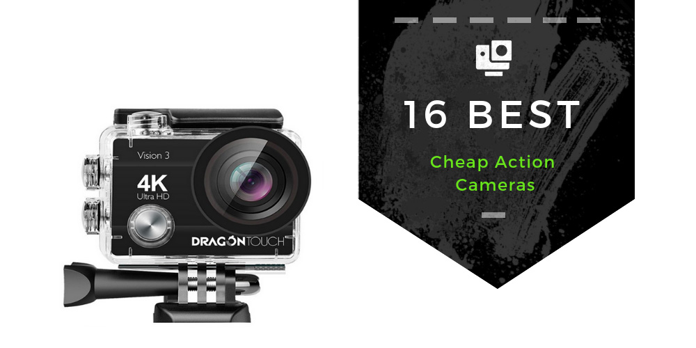 Best Action Cameras 2019 POV Action Cameras | 16 Best Cheap Action Cameras For Under $100