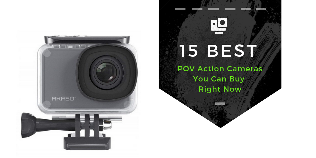 POV Action Cameras | All The Best Action Cameras Reviewed